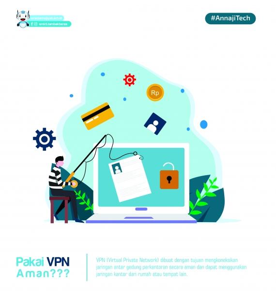 Apa itu VPN dan amankah buat berselancar internet???
